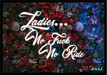 Ladies no Fuck no Ride
